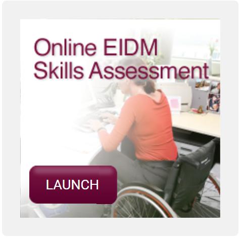 EIDM Skills Assessment