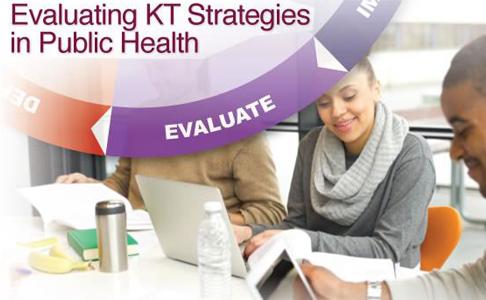 Evaluating KT Strategies in Public Health
