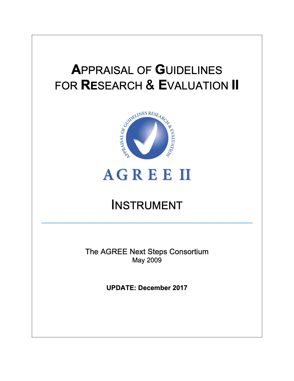Appraisal of Guidelines for Research & Evaluation (AGREE) II Instrument