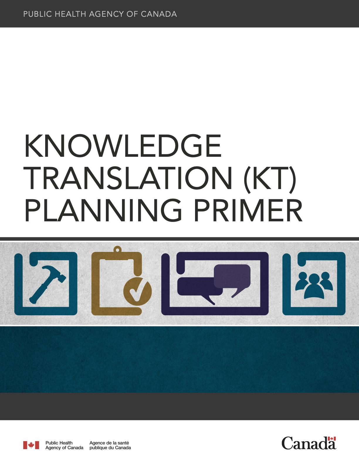Knowledge Translation (KT) Planning Primer