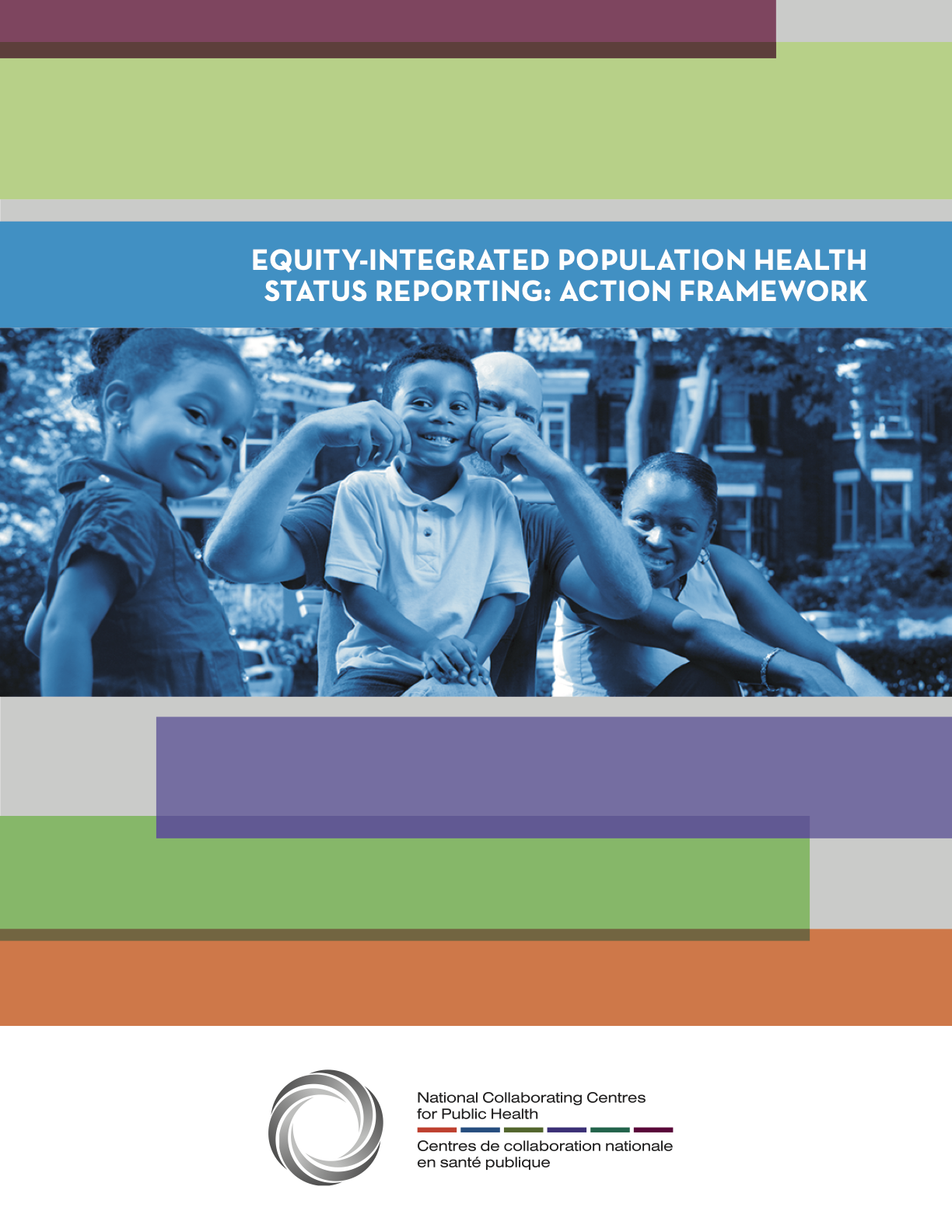 Equity-Integrated Population Health Status Reporting: Action Framework