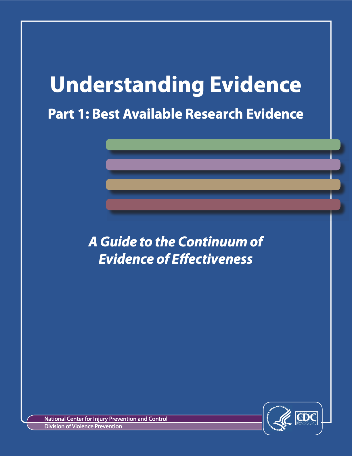 Understanding Evidence: The Centers for Disease Control and Prevention (CDC) Tool